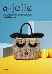 a-jolie EYELASH BASKET BAG BOOK NATURAL ver.